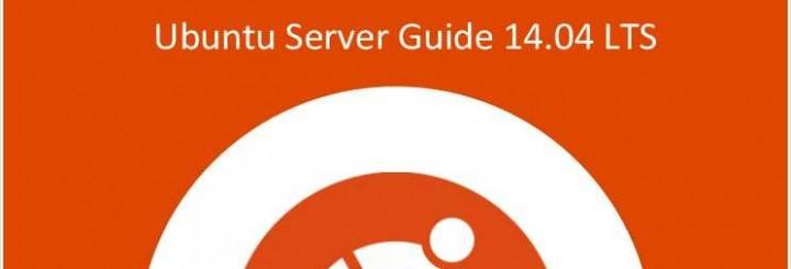 Ubuntu Server Guide 14.04 LTS eBook