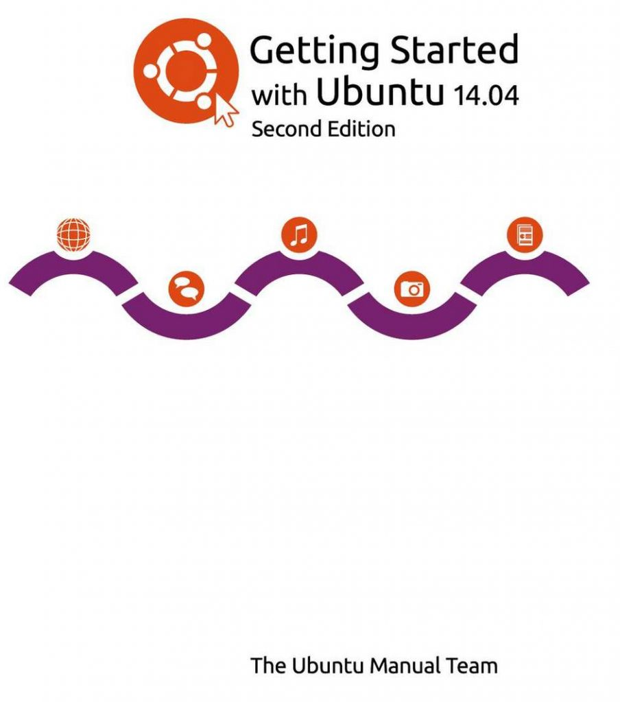 Ubuntu 14.04 Getting Started Book - Second Edition