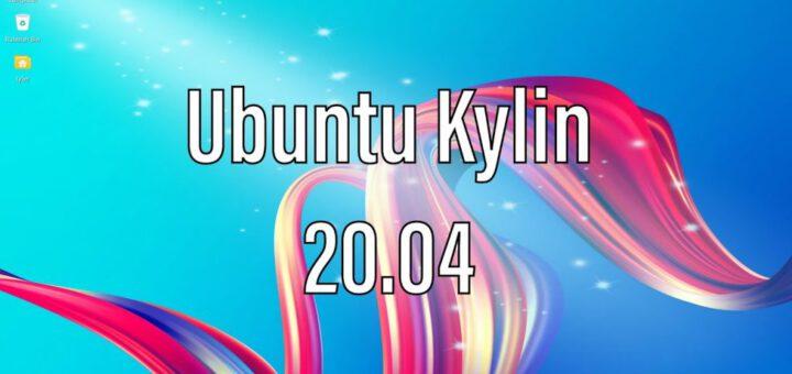 Ubuntu Kylin 20.04 Installed