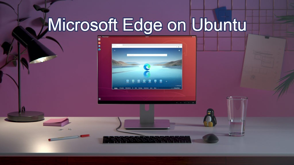 Microsoft Edge on Desktop