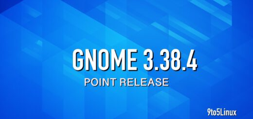 GNOME 3.38.4 Released with More GNOME Shell, Mutter, and Wayland Improvements - 9to5Linux